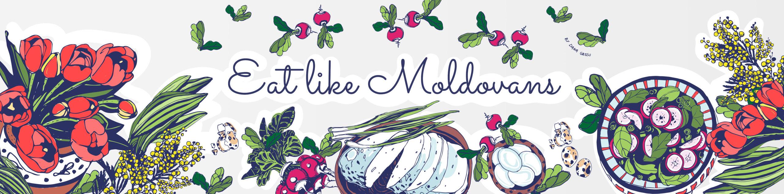 Eat Like Moldovans